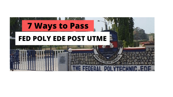 How-to-Pass-Fed-Poly-Ede-Post-UTME