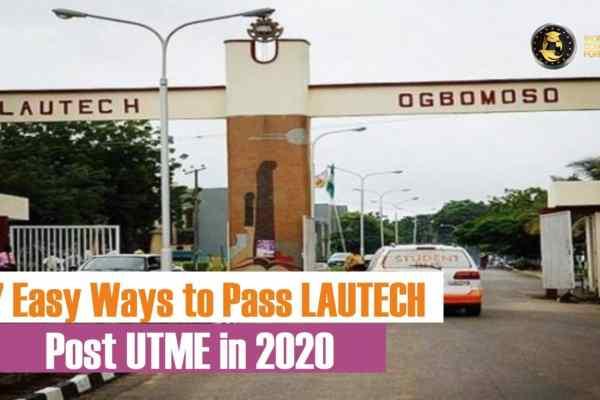 how to pass LAUTECH post utme