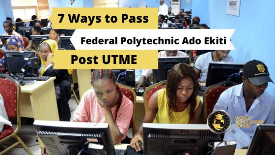 8 Easy Ways to Pass Federal Polytechnic Ado Ekiti Post UTME in 2020