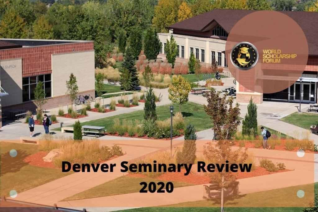 Denver Seminary Review 2021: requisitos de admisión, matrículas, becas, costo de vida