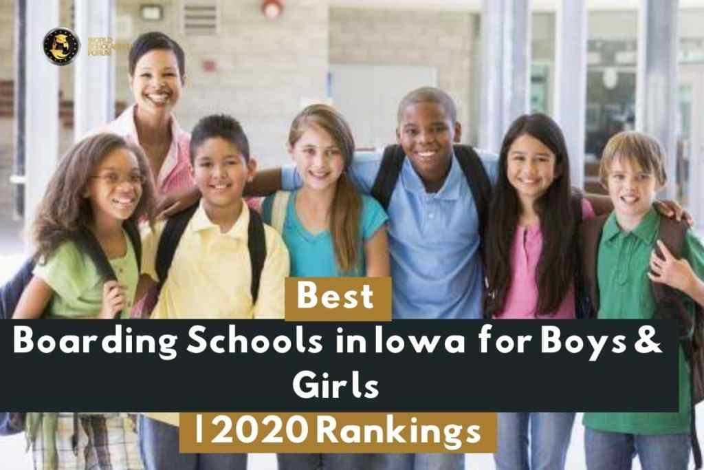 Best Boarding Schools in Iowa for Boys & Girls | 2020 Rankings
