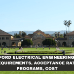 Stanford Electrical Engineering 2020_ Requisitos, tasa de aceptación, programas, costo