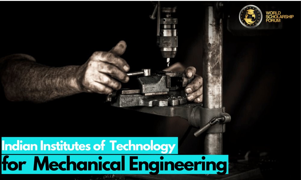 Best Iit For Mechanical Engineering In India 2020 Ranking