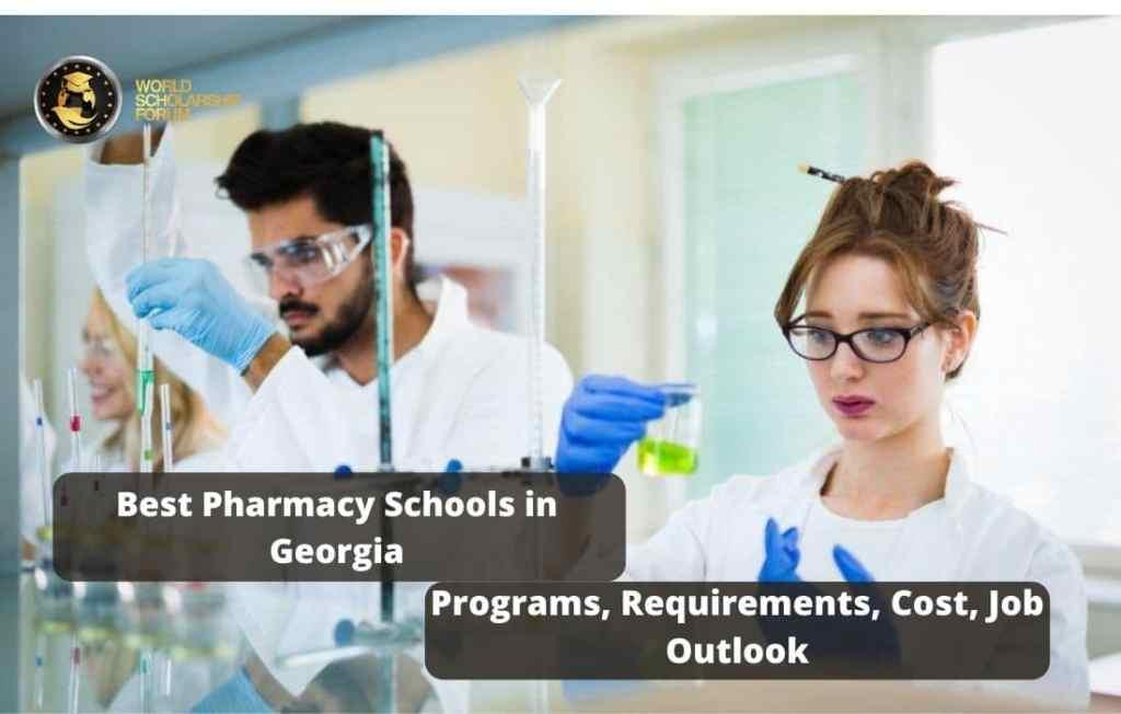 Best Pharmacy Schools In Georgia | 2021 Programs, Requirements, Cost, Job Outlook
