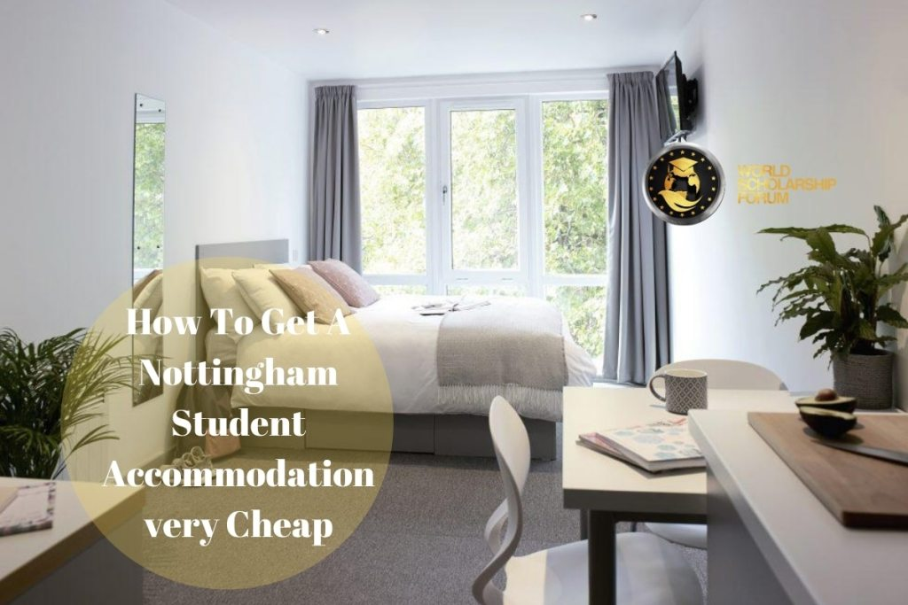 How To Get A Nottingham Student Accommodation very Cheap