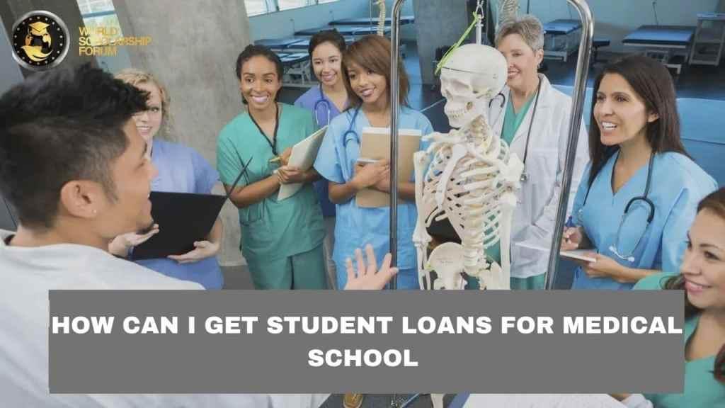 ¿Cómo puedo obtener préstamos para estudiantes para la escuela de medicina?