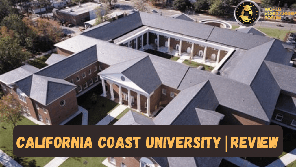 California Coast University 2021: Acceptance Rate, Admission, Courses, Tuition fees,  Aids