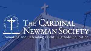 What is Cardinal Newman Society? About, Recommended Colleges