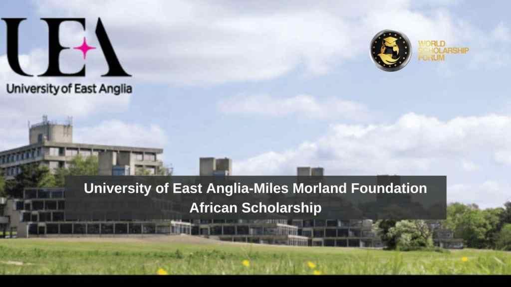 Universidad de East Anglia-Miles Morland Foundation Beca africana en el Reino Unido