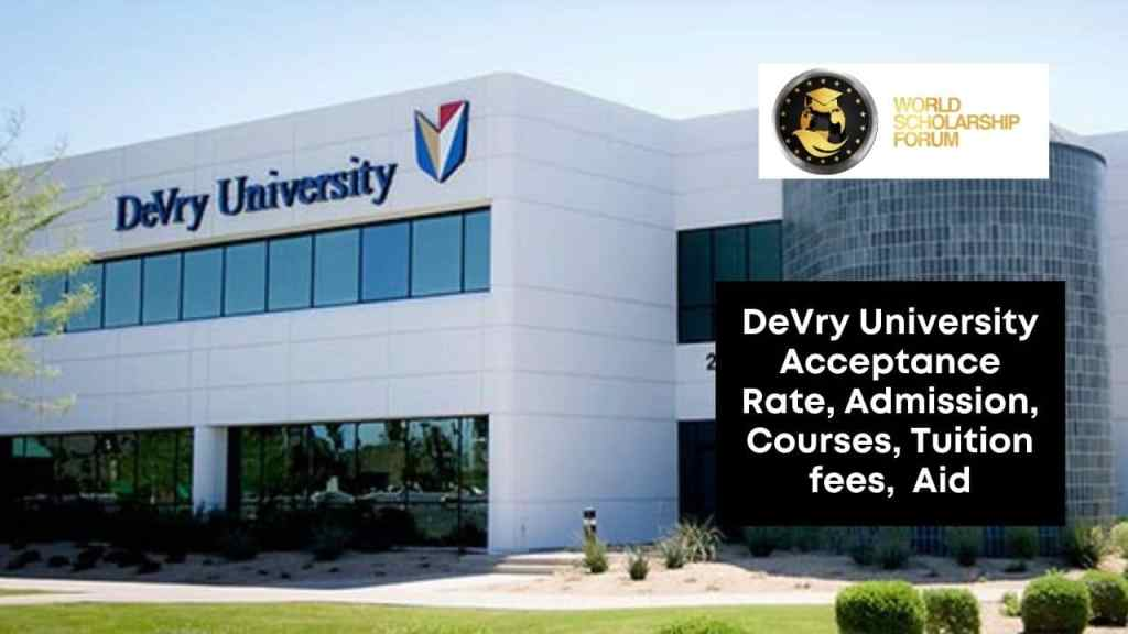 DeVry University 2021: Acceptance rate, Admission, Courses, Tuition fees,  Aid