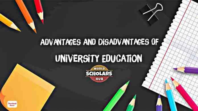 Advantages and Disadvantages of University Education