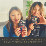 Our Second Project World School Family Experience