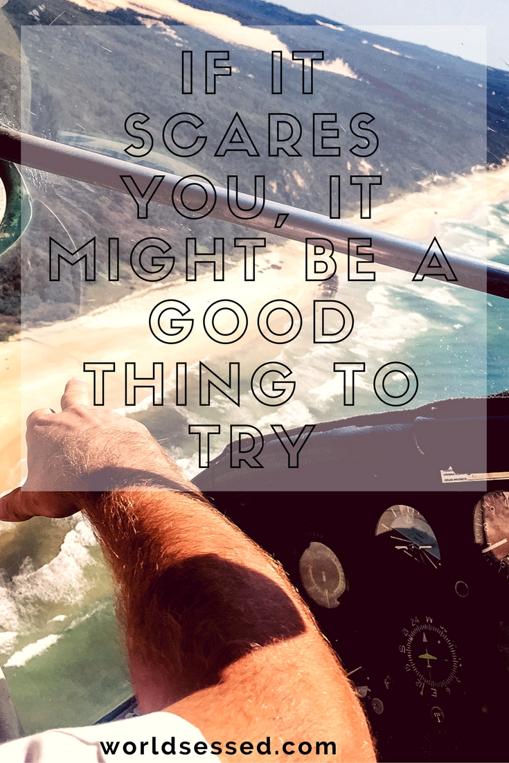 if-it-scares-you-it-might-be-a-good-thing-to-try