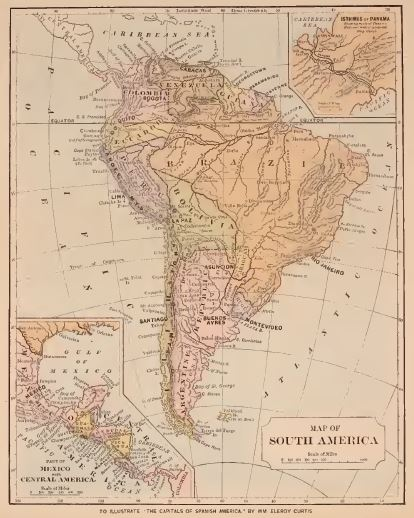 map of South America-Curtis-Capitals of Spanish America ...