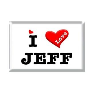 I Love JEFF rectangular refrigerator magnet
