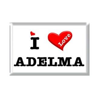 I Love ADELMA rectangular refrigerator magnet