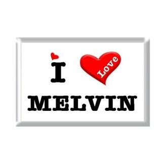 I Love MELVIN rectangular refrigerator magnet