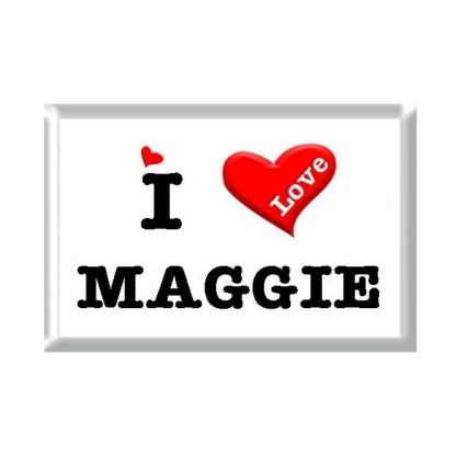 I Love MAGGIE rectangular refrigerator magnet