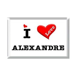 I Love ALEXANDRE rectangular refrigerator magnet