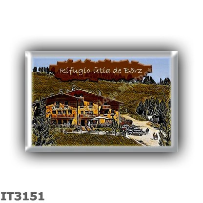 IT - Italy - Trentino-Alto Adige Sudtirol - Group Dolomites Odle-Puez - alpine hut - Utia de Borz Hutte