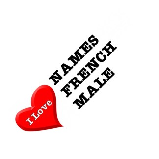 I love names french male