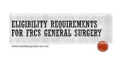 eligibility requirements for appearing for FRCS General Surgery: