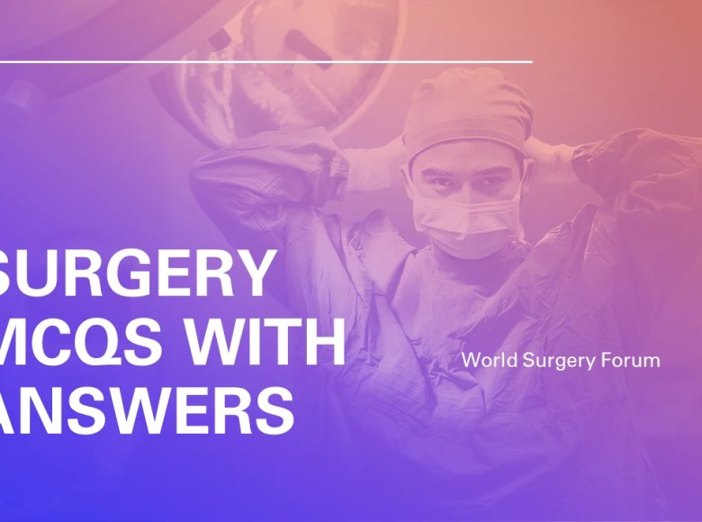 Surgery MCQs with Answers