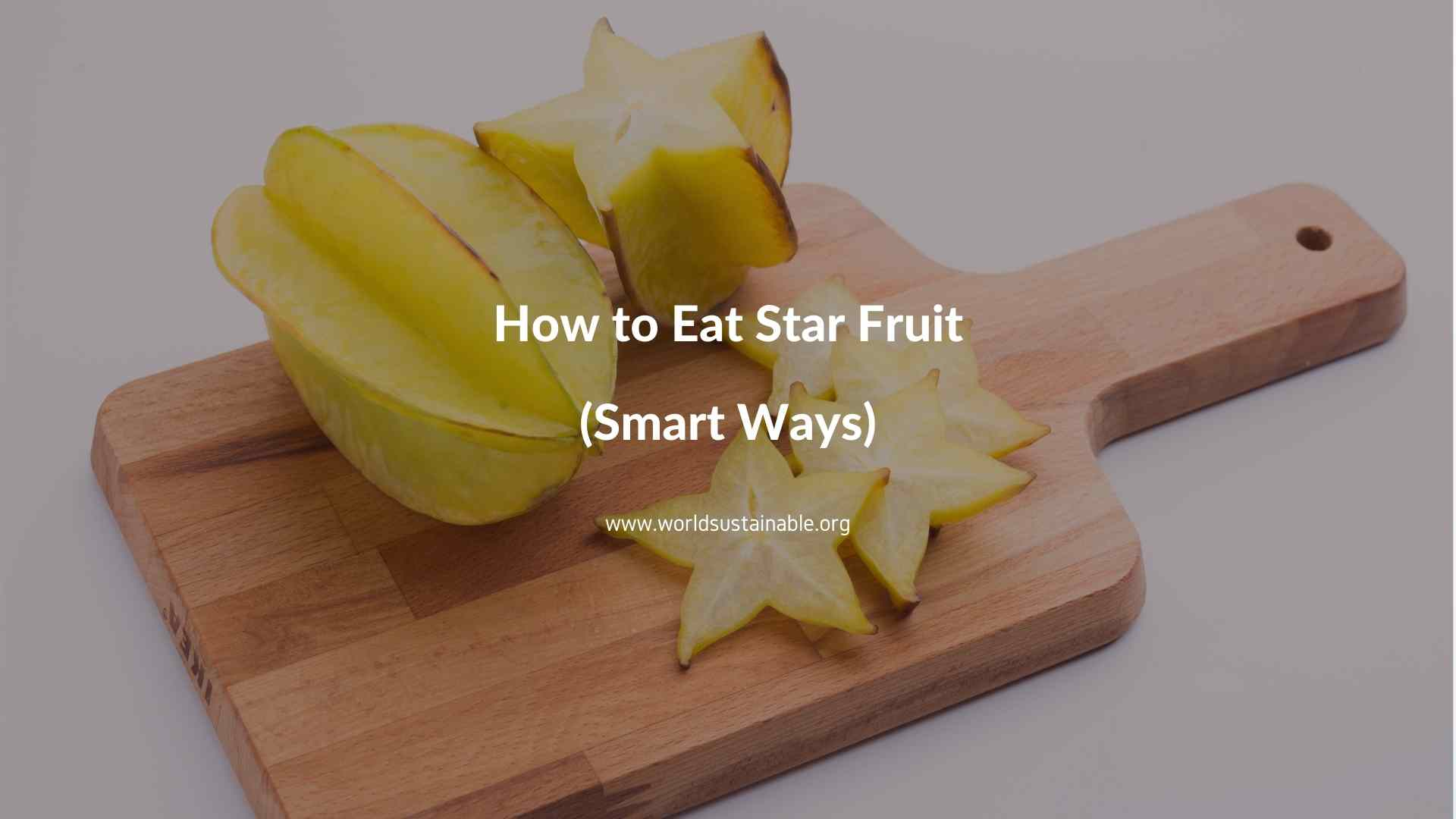 how-to-eat-star-fruit