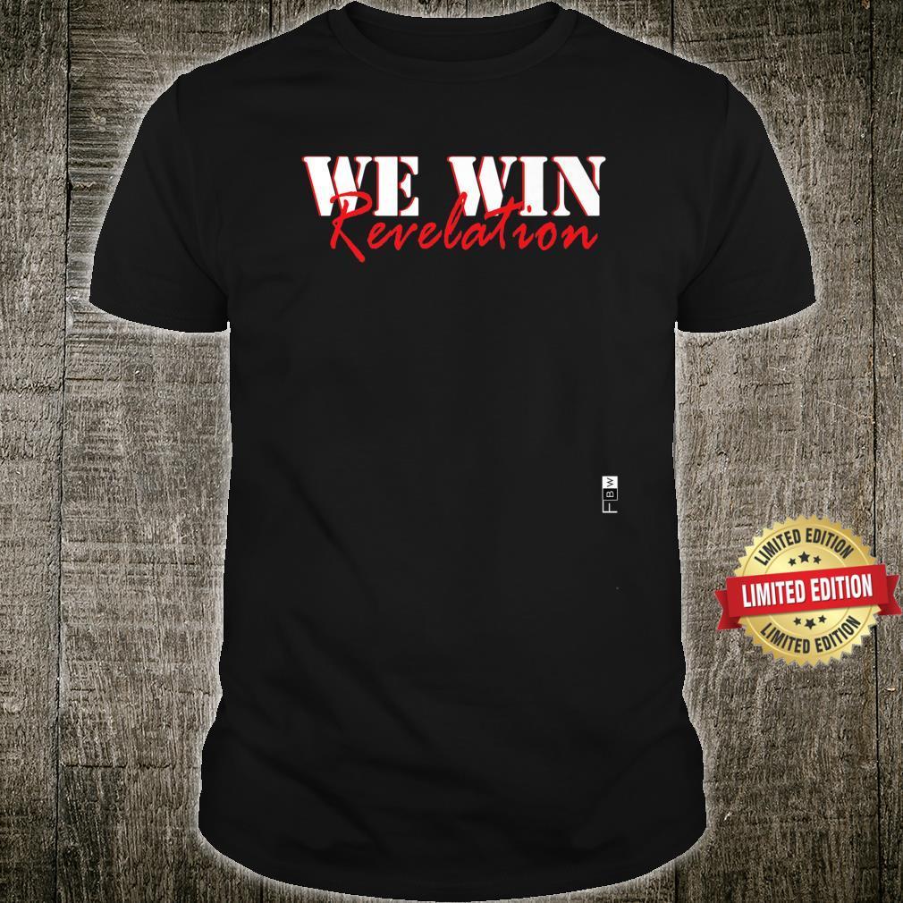FBW We Win Shirt