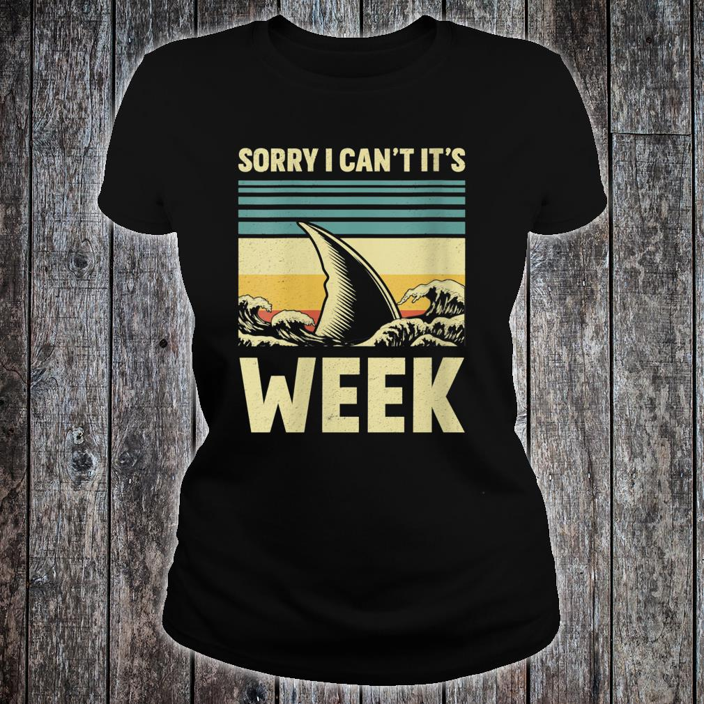 Sorry I Can't it's Week 2020 Shark Fins Wave Shirt ladies tee