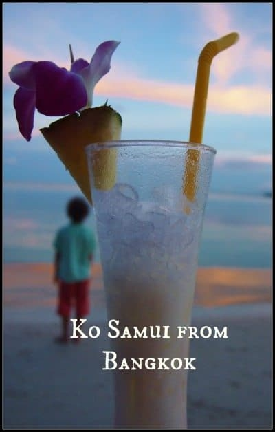 Getting to Ko Samui from Bangkok. Scams