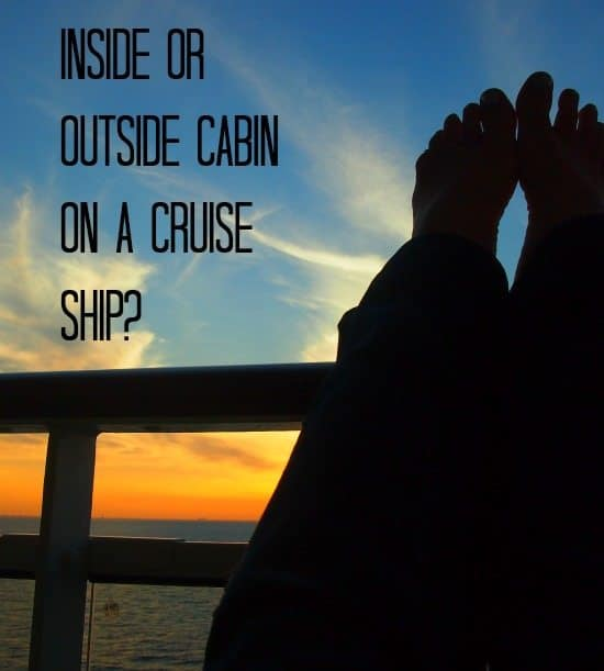 Choosing An Inside Cabin Or Outside Cabin On A Cruise Ship