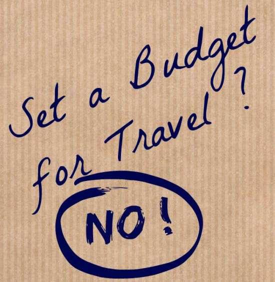 Set a travel budget? No thanks