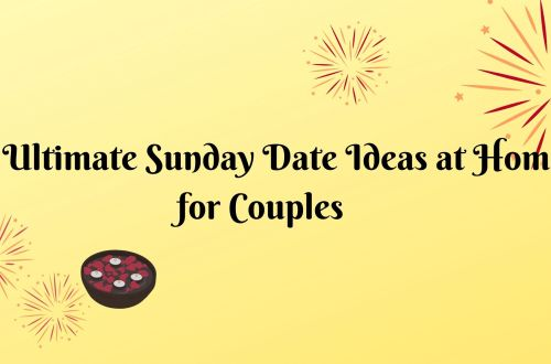sunday date ideas at home for couples