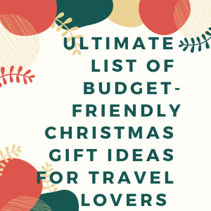 26 Budget-friendly Christmas Gift Ideas for Travel Lovers 3