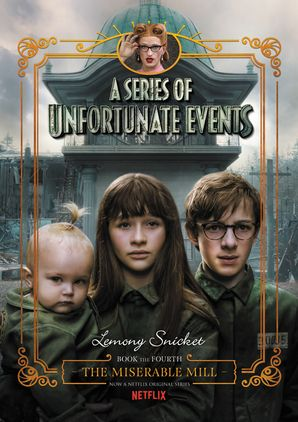 "Image of Netflix's ""A series of Unfortunate Events"""
