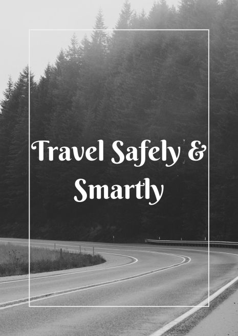 Travel safely & smartly