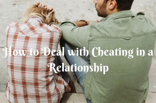 How to deal with cheating in a relationship