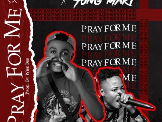 Wendy Baby Ft. Yung Mart - Pray For Me