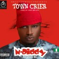 N-Diddy Ft. 2000BC - Town Crier