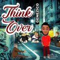 Genezico – Think Over
