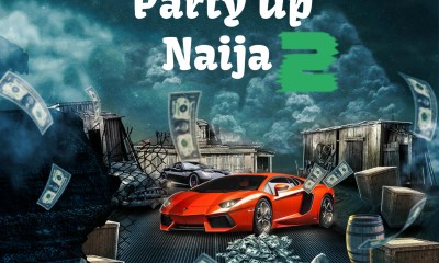 MIXTAPE: Dj Tonioly - Party Up Naija 2 (Easter Edition)