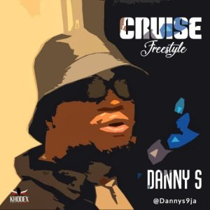 Danny S – Cruise (Freestyle)