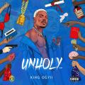 """K-Base Empire Signee """"KING OGYII� to release EP Titled """"UNHOLY�"""