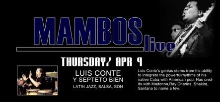 09 de abril - Luis Conte y Septeto Bien en Mambos Café de Glendale, California