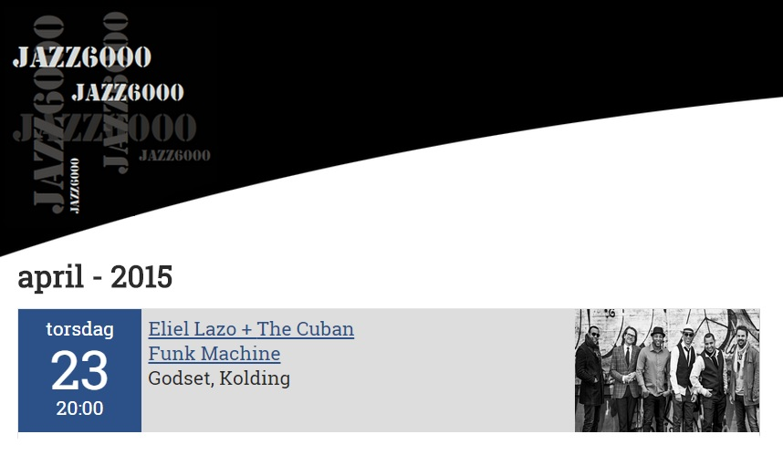 23 de abril Eliel Lazo + The Cuban Funk Machine en Jazz 6000 de Kolding