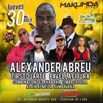30 de abril - Alexander Abreu en Makumba de Lima