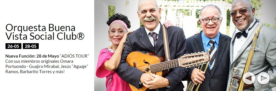 26 y 28 de mayo - Buena Vista Social Club en el Teatro Gran Rex de Buenos Aires