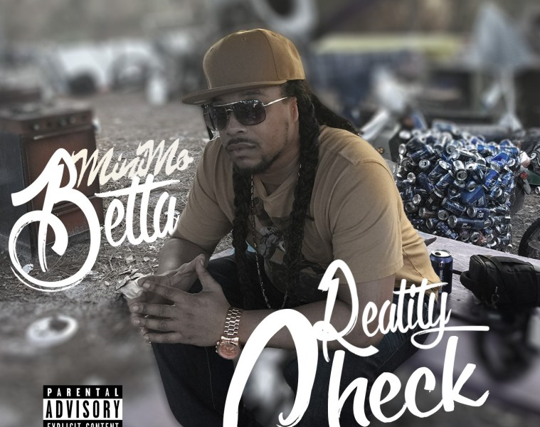Mini Mo Betta - Reality Check