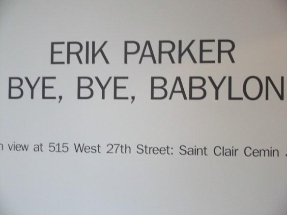 Erik Parker Bye Bye Babylon Sign